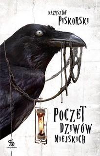 Krzysztof Piskorski - Poczet dziwów miejskich