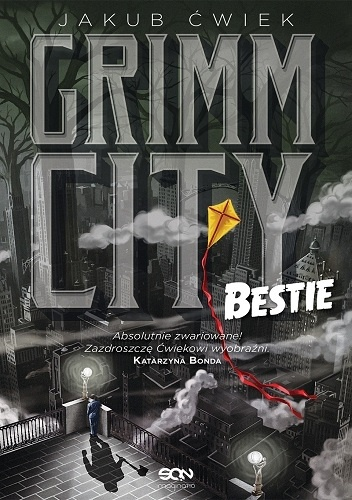 Jakub Ćwiek - Grimm City. Bestie