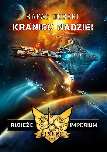 Rafał Dębski - Rubieże imperium: Kraniec nadziei