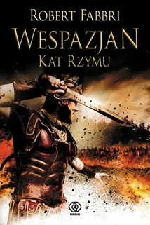 Robert Fabbri - Wespazjan. Kat Rzymu