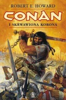Robert E. Howard - Conan i skrwawiona korona