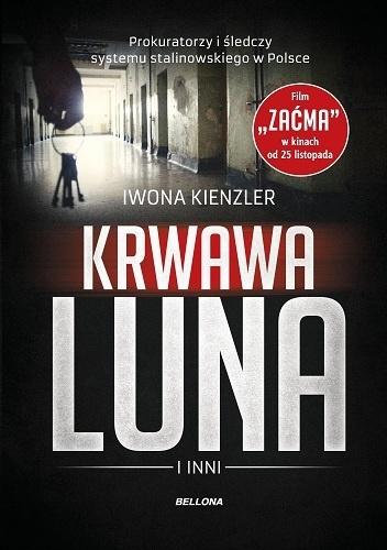 Iwona Kienzler - Krwawa Luna i inni