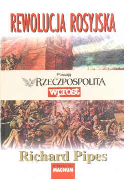 Richard Pipes - Rewolucja Rosyjska