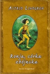 Astrid Lindgren - Ronja, córkę zbójnika