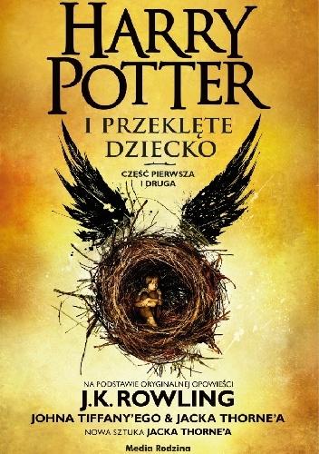 J.K. Rowling i inni - Harry Potter i Przeklęte Dziecko