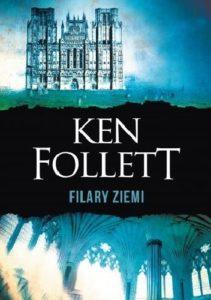 Ken Follet - Filary Ziemi