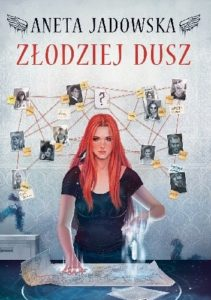 Aneta Jadowska - Złodziej Dusz