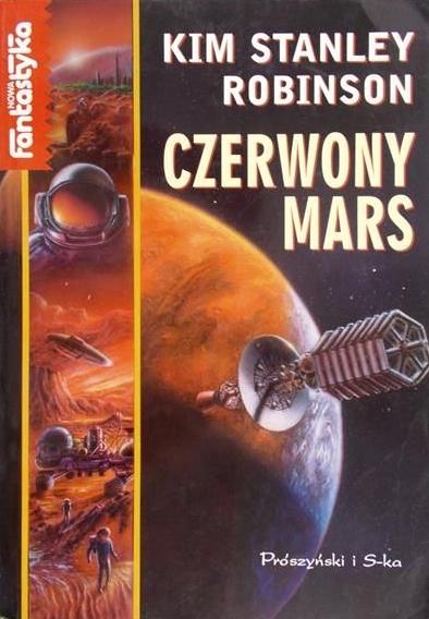 Kim Stanley Robinson - Trylogia Marsjańska