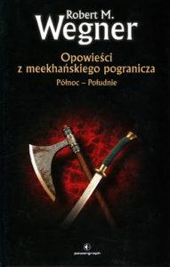 Robert M. Wegner - Opowieści z meekhańskiego pogranicza